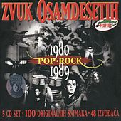 Zvuk Osamdesetih 1980/89, Pop I Rock by Various Artists