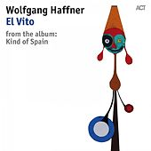 El Vito by Wolfgang Haffner with Sebastian Studnitzky, Daniel Stelter, Christopher Dell