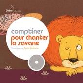 Comptines pour chanter la savane by Various Artists