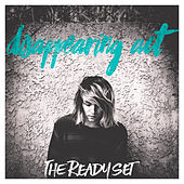 Disappearing Act by The Ready Set