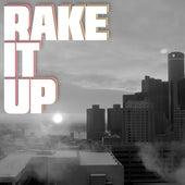 Rake It Up by Kph