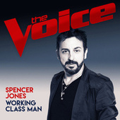 Working Class Man (The Voice Australia 2017 Performance) by Spencer Jones