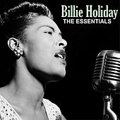 The Essentials by Billie Holiday