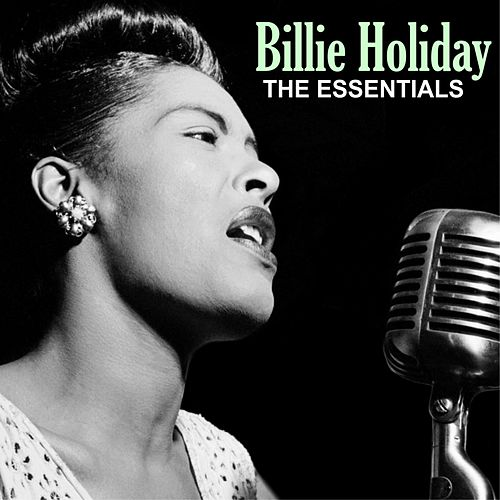 The Essentials di Billie Holiday
