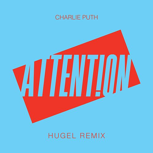 Attention (HUGEL Remix) by Charlie Puth
