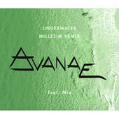 Underwater (Millesim Remix) by Avanae