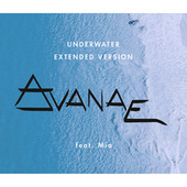 Underwater (Extended Mix) by Avanae