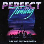 Perfect Timing by Metro Boomin