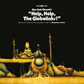 Help, Help, The Globolinks! by Suzanne Ciani