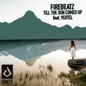 Till The Sun Comes Up by Firebeatz