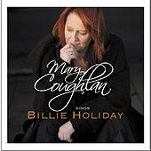 Mary Coughlan Sings Billie Holiday by Mary Coughlan