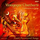 Vinayagar Chathurti - Celebrations in Songs by Various Artists