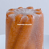 Whipped & Glazed by Thumpers