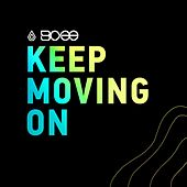 Keep Moving On by BCee