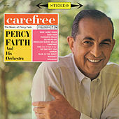 Carefree (The Music of Percy Faith) by Various Artists