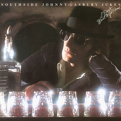 I Don't Want to Go Home (Remastered) by Southside Johnny