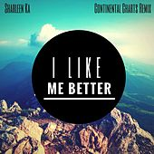 I Like Me Better (Continental Charts Remix) by Sharleen Ka
