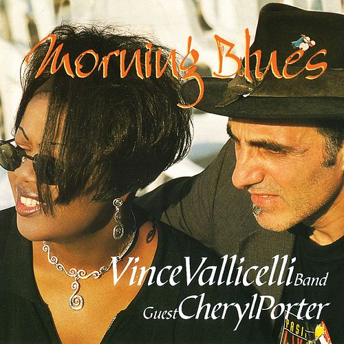 Morning Blues by Vince Vallicelli Band