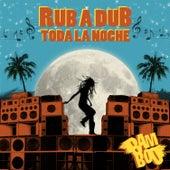 Rub a Dub Toda la Noche by Bamboo