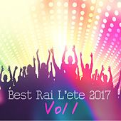 Best Rai L'été 2017, Vol. 1 by Various Artists