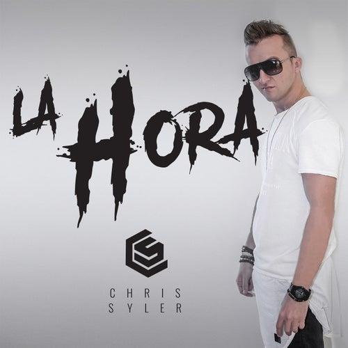 La Hora by Chris Syler
