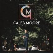 Caleb Moore - EP by Caleb Moore