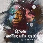 Another Level (Techno Refix) [feat. Mr eazi] by Jaywon