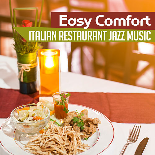 Easy Comfort (Italian Restaurant Jazz Music – Sicilian Vacation, Morning Coffee, Instrumental Background, Dinner Party Chillout) de Background Instrumental Music Collective