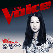 You Belong With Me (The Voice Australia 2017 Performance) by Lucy Sugerman