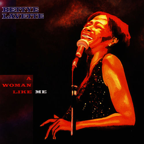 Play & Download A Woman Like Me by Bettye LaVette | Napster