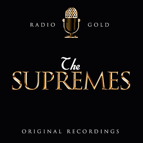Radio Gold - The Supremes by The Supremes