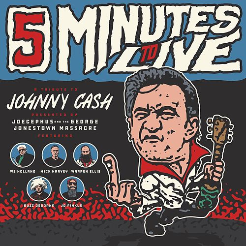 Five Minutes to Live by Joecephus and the George Jonestown Massacre