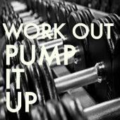 Work Out Pump It Up von Various Artists
