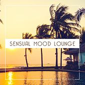 Sensual Mood Lounge, Vol. 9 by Various Artists