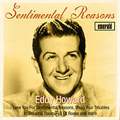 Sentimental Reasons by Eddy Howard