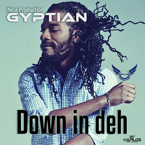 Down in Deh by Gyptian