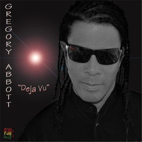 Deja Vu by Gregory Abbott