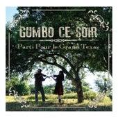 Parti pour le grand Texas by Gumbo Ce Soir