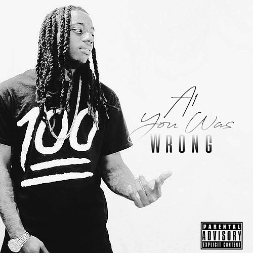 You Was Wrong by A-1