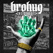The Streets EP by Brohug