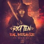 Rail Breaker (feat. Rico Act) by Riot Ten