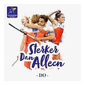 Sterker Dan Alleen by The Dø