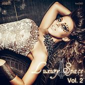 Luxury Space, Vol. 2 by Various Artists