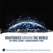 Rhapsodies Around the World by Guy Yehuda