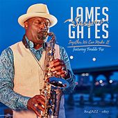 Together We Can Make It (feat. Freddie Fox) by James Saxsmo Gates