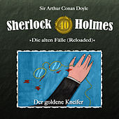 Die alten Fälle (Reloaded), Fall 40: Der goldene Kneifer by Sherlock Holmes