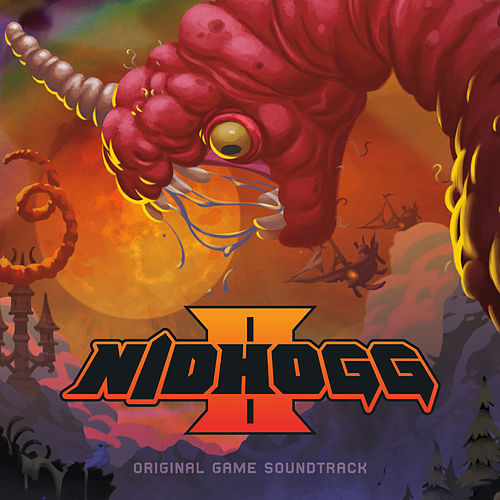 Nidhogg II (Official Game Soundtrack) by Various Artists
