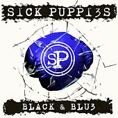 Black & Blue by Sick Puppies