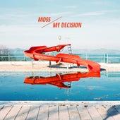 My Decision (Radio Edit) by Moss