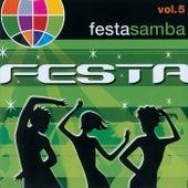 Festa Samba (Ao Vivo) von Alto Astral